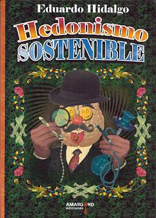 hedonismo-sostenible-eduardo-hidalgo-downing
